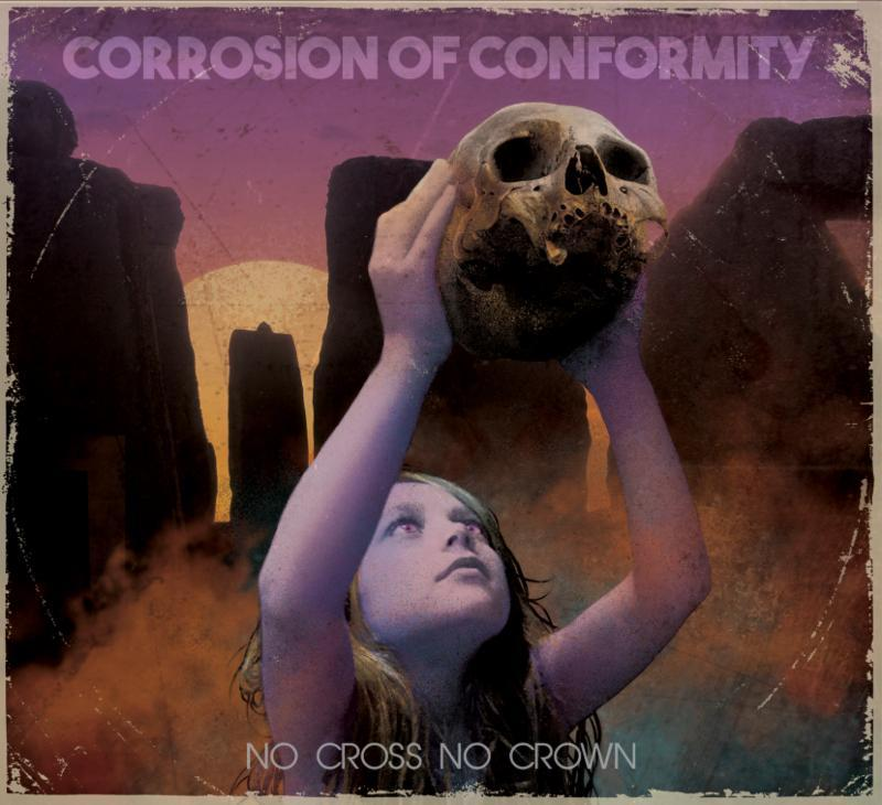 Corrosion-Of-Conformity-No-Cross-No-Crown.jpg