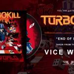 """TURBOKILL: ΚΥΚΛΟΦΟΡΗΣΑΝ ΤΟ ΝΤΕΜΠΟΥΤΟ ΤΟΥΣ """"VICE WORLD"""""""
