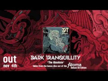 DARK TRANQUILLITY - The Absolute / Time Out of Place (Medley)