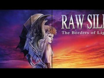 RAW SILK - The Borders of Light (Teaser)