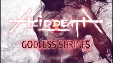 Acid Death Godless Shrines (Official Lyric Video) [7hard/7us]