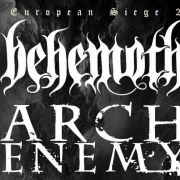 "BEHEMOTH & ARCH ENEMY - POSTPONE ""THE EUROPEAN SIEGE""!"