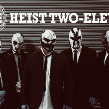 Heist 2-11
