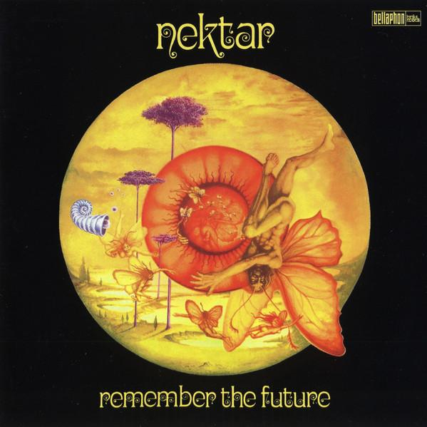 Nektar ‎– Remember The Future