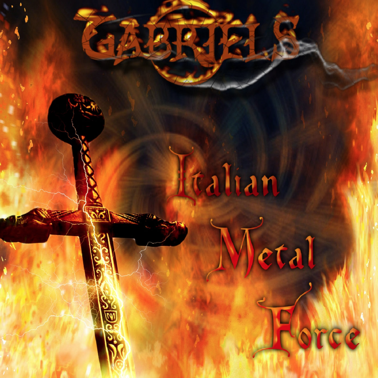 GABRIELS wrote and composed single ITALIAN METAL FORCE and the proceeds will to Civil Protection