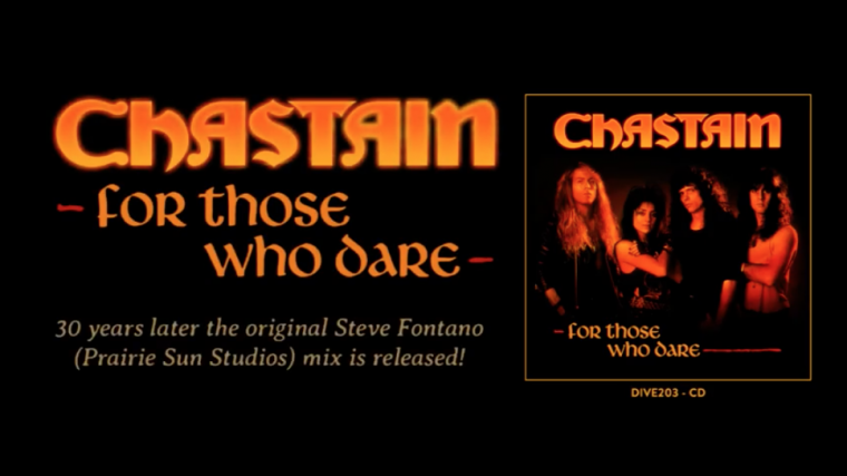 """CHASTAIN """"For Those Who Dare"""" 30th Anniversary Edition CD coming August 14th"""