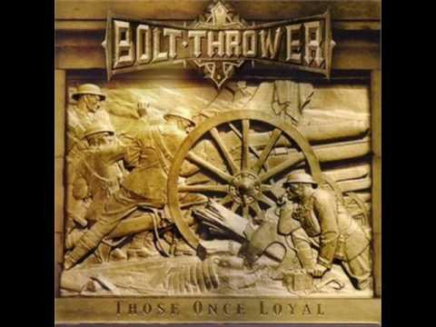 BOLT THROWER: WHEN CANNONS FADE...