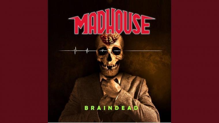 Madhouse-Braindead